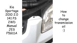 how to change transmission oil in kia sportage wymiana oleju w