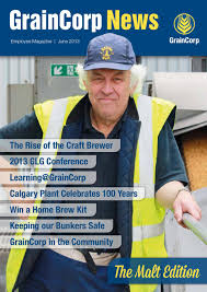 graincorp news june 2013 by graincorp issuu