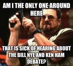 Ken Ham Meme - livememe com angry walter