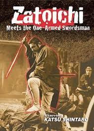 Zatoichi Blind Swordsman Zatoichi Meets The One Armed Swordsman Martial Arts Action