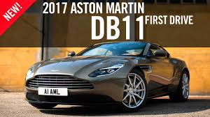 2017 aston martin db11 2017 aston martin db11 first drive review youtube
