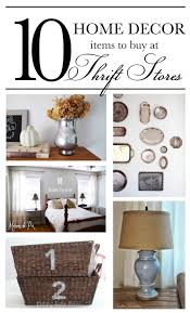 Home Decor Items Cheap 10 Home Decor Items To Buy At Thrift Stores
