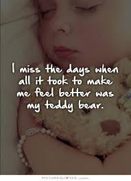 feel better bears 25 best teddy quotes images on teddy quotes