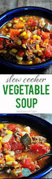 slow cooker vegetable soup recipe add a pinch