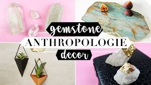 6 diy anthropologie gemstone inspired room decor important