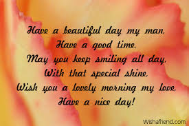 a beautiful day my morning message for boyfriend