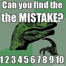 Philosoraptor Memes - meme maker can you find the the mistake 1 2 3 4 5 6 7 8 9 10