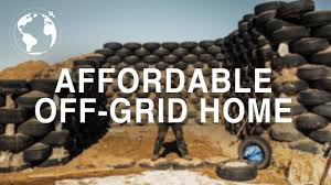 want to build an off grid home for less than 10 000 try this