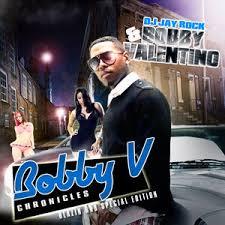 bobby v bobby v chronicles hosted by dj rock mixtape