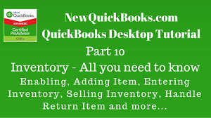 quickbooks desktop part 10 inventory all you need to know about