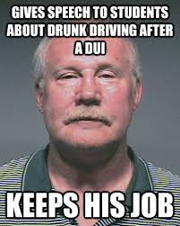 Dui Meme - coolest funny dui memes gives speech to students about drunk