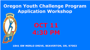 oycp application workshop u2013 oregon youth challenge program