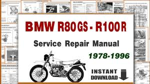 1978 1996 bmw r80g s and bmw r 100 r service repair manual youtube