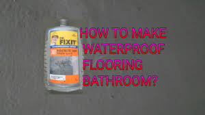 how to make bathroom flooring waterproof youtube