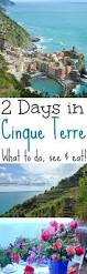 Cinque Terre Italy Map Best 25 Hochzeitsreise Cinque Terre Ideas On Pinterest Positano