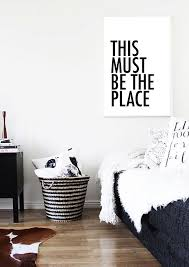 wall art print this must be the place talking heads art quote