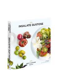 a cuisiner insalate gustose pret à cuisiner l ippoco edizioni