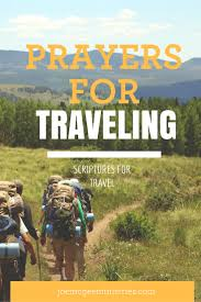 christian thanksgiving prayer scriptures for u201ctraveling mercies u201d