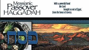 the messianic passover haggadah messianic passover haggadah кемо киев kemokiev