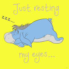 quotes about strength winnie the pooh just resting my eyes eeyore pinterest eeyore wisdom and