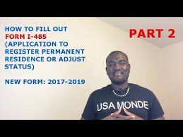 how to fill out form i 485 2017 2019 part 2 youtube