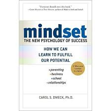 mindset the new psychology of success by carol s dweck
