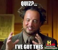 Meme Quiz - quiz i ve got this meme ancient aliens 56649 memeshappen