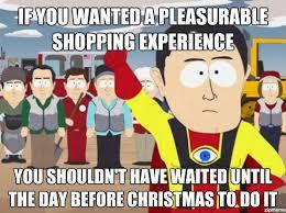 Christmas Shopping Meme - captain hindsight on christmas shopping weknowmemes