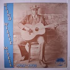 Blind Willie Mctell Bob Dylan Blind Willie Mctell 129 Vinyl Records U0026 Cds Found On Cdandlp