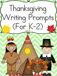 thanksgiving writing prompts for kindergarten 1st or 2nd grade