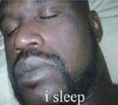 How I Sleep Meme - sleeping shaq know your meme