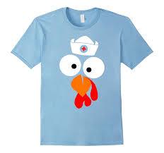 funny thanksgiving day turkey face nurse shirt u2013 funny thanksgiving day shirt u2013 kuxovo
