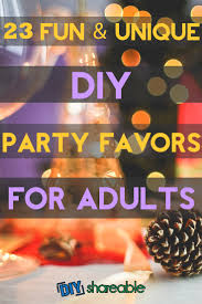 23 unique and diy favors for adults favour ideas