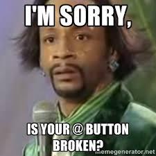 Button Broke Meme - broken english memes image memes at relatably com
