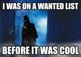 The Memes Jack - i was on a wanted list before it was cool hipster jack the ripper