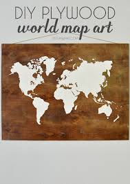 Diy World Map by Plywood World Map Art May Pinterest Challenge Sisters What