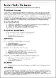 Sample Resume For Driver by Factory Worker Cv Sample Curriculum Vitae