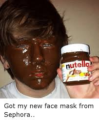 Face Mask Meme - nute got my new face mask from sephora funny meme on me me