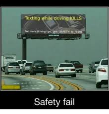 Texting While Driving Meme - texting while driving kills for more driving tips text safetr to