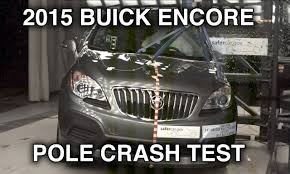 buick opel 2015 buick encore opel mokka crash test side pole crashnet1