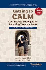 getting to calm cool headed strategies for parenting tweens