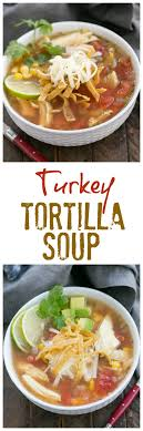 leftover turkey tortilla soup sundaysupper that