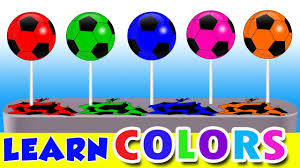 colors for children learn with soccer ball lollipop balloons