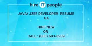 Sample Resume For Java J2ee Developer by Java J2ee Developer Resume Ga Hire It People We Get It Done