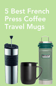5 best french press coffee travel mugs coffeesphere