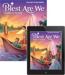 blest are we faith in action student textbook with free ebook