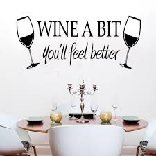 saloon dining room bar wall stickers quotes wine a bit you will saloon dining room bar wall stickers quotes wine a bit you will feel better wall decals vinyl stickers home decor zy8209 wall decals for home wall decals