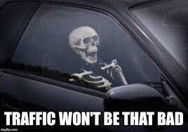 Traffic Meme - traffic imgflip