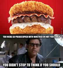 Meme Burger - jurassic park ian malcolm fried chicken burger meme quirkybyte