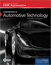 fundamentals of automotive technology principles and practice